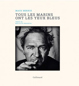 Tous les marins ont les yeux bleus – Maud Bernos