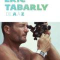 Eric Tabarly de A à Z