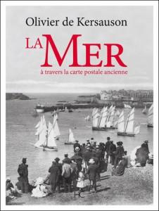 La Mer à travers la carte postale ancienne – Olivier de Kersauson